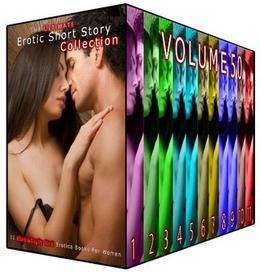 The Ultimate Erotic Short Story Collection 50: 11 Steamingly Hot Erotica Books For Women by Odette Haynes, Pauline Orr, Rebecca Milton, Lois Hodges, Blanche Wheeler, Heather Morin, Inez Eaton, Rose Boyd, Fiona Conway, Diana Vega