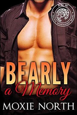 Bearly a Memory by Moxie North