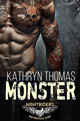 Monster: Night Riders MC by Kathryn Thomas