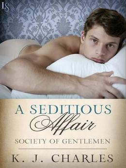 A Seditious Affair by K.J. Charles