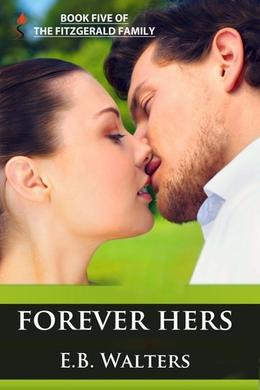 Forever Hers by E.B. Walters, Ednah Walters