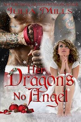 Her Dragon's No Angel by Julia Mills, Linda Boulanger, Lisa Miller