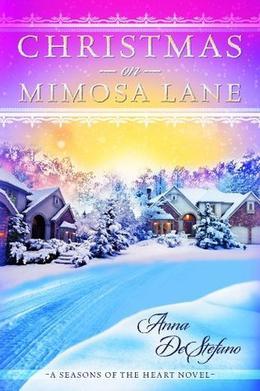 Christmas on Mimosa Lane by Anna DeStefano