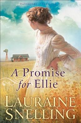 Promise for Ellie, A by Lauraine Snelling