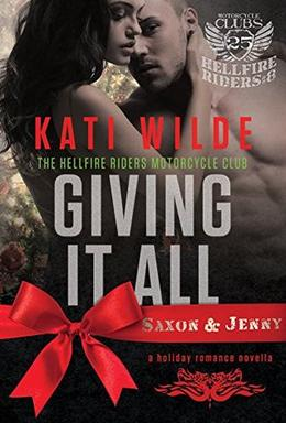 Giving It All: Saxon & Jenny by Kati Wilde