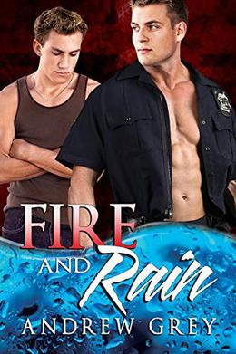 Fire and Rain by Andrew Grey
