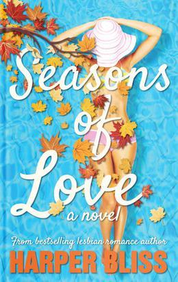 Seasons of Love by Harper Bliss