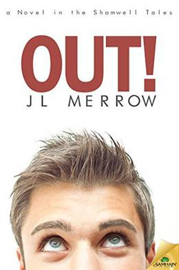 Out! by J.L. Merrow