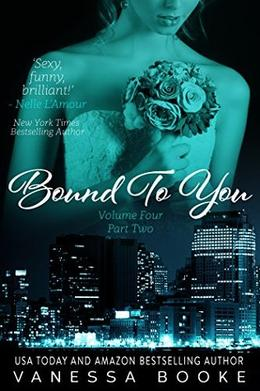 Bound to You: Volume 4 by Vanessa Booke
