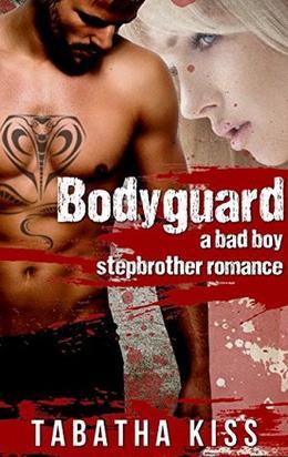Bodyguard by Tabatha Kiss