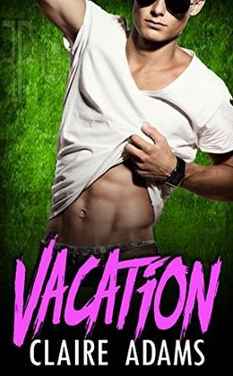 Vacation by Claire Adams