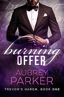 Burning Offer by Aubrey Parker