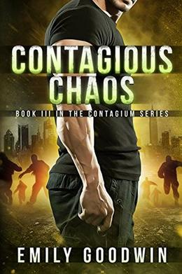 Contagious Chaos by Emily Goodwin