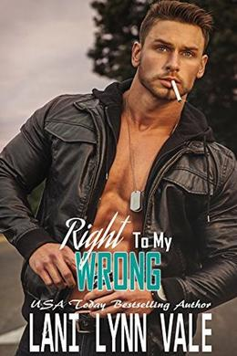 Right To My Wrong by Lani Lynn Vale