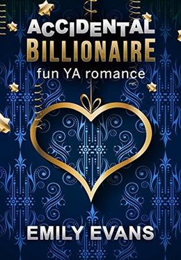 Accidental Billionaire by Emily Evans