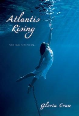 Atlantis Rising by Gloria Craw