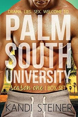 Palm South University: Season 1 Box Set by Kandi Steiner