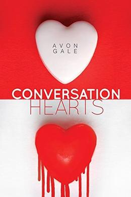 Conversation Hearts by Avon Gale