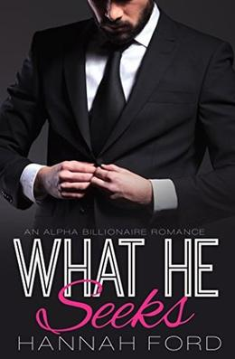 What He Seeks by Hannah Ford