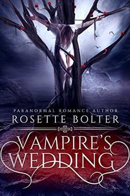 Vampire's Wedding by Rosette Bolter