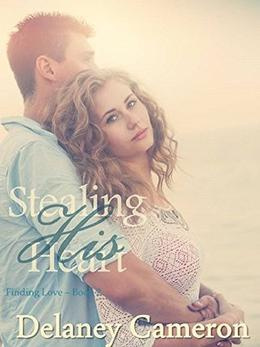 Stealing His Heart by Delaney Cameron