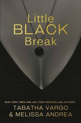 Little Black Break by Tabatha Vargo, Melissa Andrea