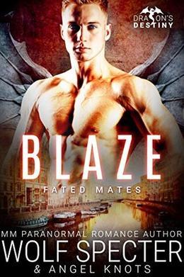 Blaze by Wolf Specter, Angel Knots