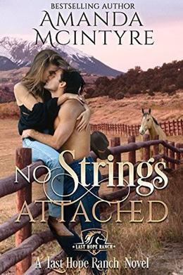No Strings Attached by Amanda McIntyre, Syneca Featherstone, Kristina Cook