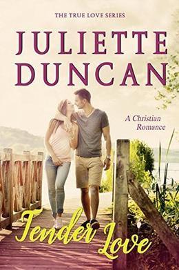 Tender Love by Juliette Duncan