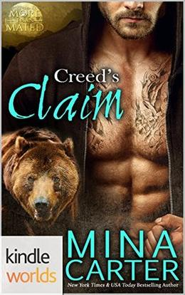 Creed's Claim (Grayslake: More Than Mated Universe) by Mina Carter