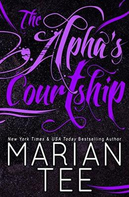 The Alpha's Courtship by Marian Tee, Clarise Tan
