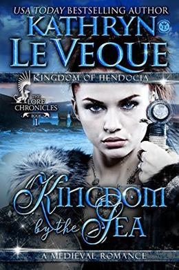 Kingdom by the Sea by Kathryn Le Veque