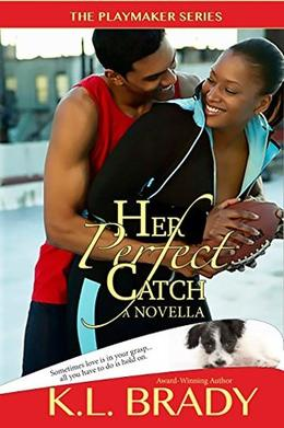 Her Perfect Catch: A Novella by K.L. Brady