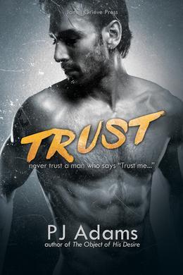 Trust by P.J. Adams