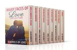 The Many Faces of Love Collection by Angel Sefer, Sarka-Jonae Miller, Lilian Roberts, PJ Fiala, Julie Farley, Anne McCarthy Strauss, Jill Meengs, Patricia Mann, Leigh Bennett