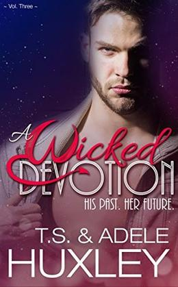 A Wicked Devotion: A New Adult Paranormal Romance by T.S. Huxley, Adele Huxley