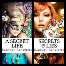 The Secrets Duet by Rachael Brownell