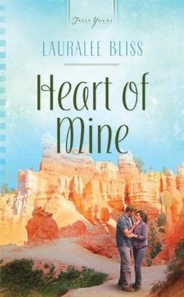Heart of Mine by Lauralee Bliss