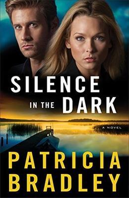 Silence in the Dark by Patricia Bradley
