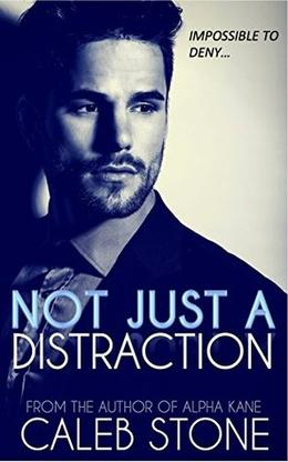 Not Just A Distraction by Caleb Stone