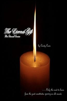 The Eternal Gift by Candy Crum, Angela O'Brien