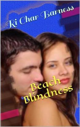 Beach Blindness by Ri Char Barness