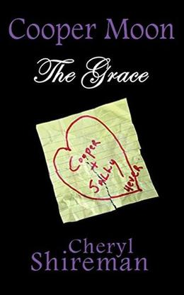 Cooper Moon: The Grace by Cheryl Shireman