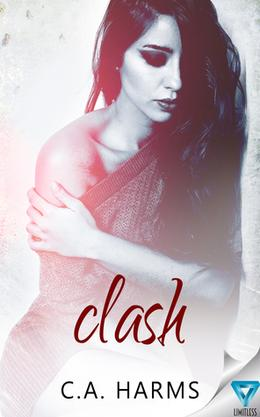 Clash by C.A. Harms