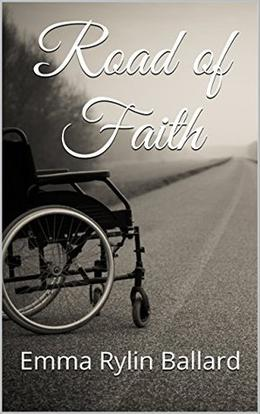Road of Faith  (Happy Eternally After  (LDS Romance) Book 1) by Emma Rylin Ballard