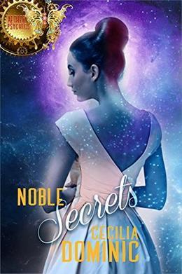 Noble Secrets by Cecilia Dominic