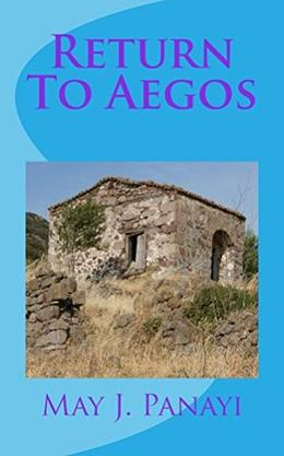 Return To Aegos by May Panayi