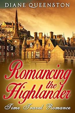Romancing the Highlander by Diane Queenston