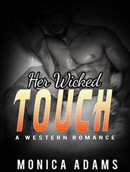 Her Wicked Touch by Monica Adams