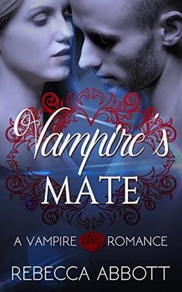 Vampire's Mate by Rebecca Abbott